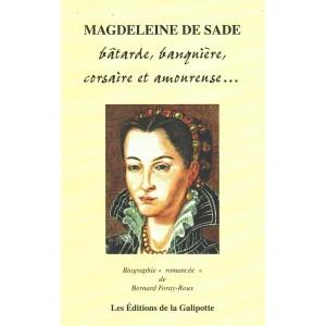 magdeleine-de-sade-batarde-banquiere-corsaire-et-amoureuse